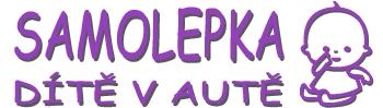 Samolepka dítě v autě - kvalitní samolepky se jménem